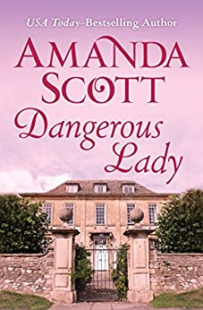 Dangerous Lady by Amanda Scott
