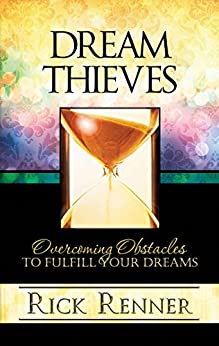 Dream Thieves by Rick Renner