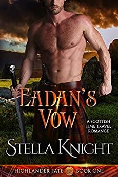 Eadan's Vow by Stella Knight