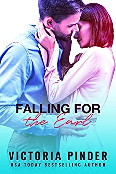 Falling for the Earl by Victoria Pinder