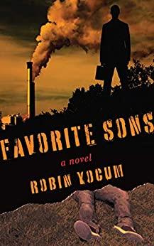 Favorite Sons by Robin Yocum