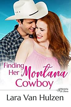 Finding Her Montana Cowboy by Lara Van Hulzen