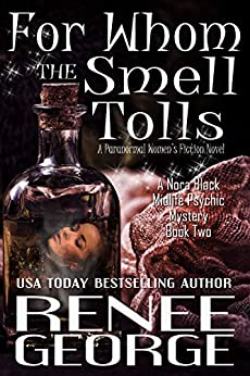 For Whom the Smell Tolls
