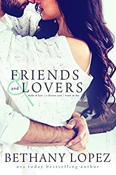 Friends and Lovers Trilogy