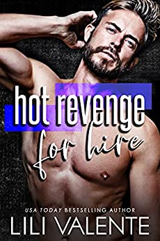 Hot Revenge for Hire by Lili Valente