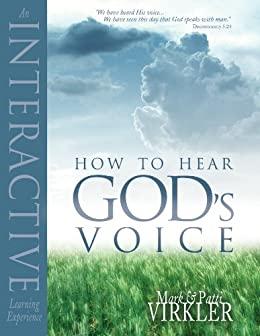 How to Hear God's Voice by Mark Virkler