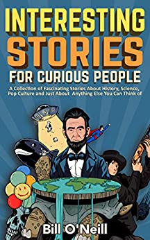Interesting Stories for Curious People