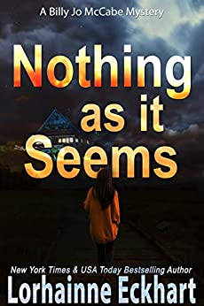 Nothing as It Seems by Lorhainne Eckhart