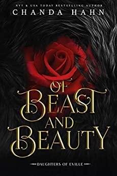 Of Beast and Beauty by Chanda Hahn