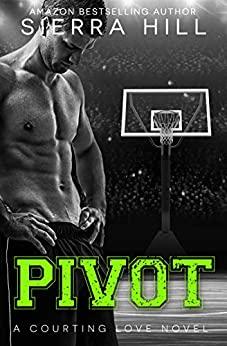 Pivot by Sierra Hill