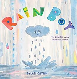 Rain Boy by Dylan Glynn