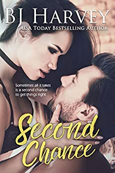Second Chance by BJ Harvey