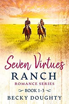Seven Virtues Ranch Romance Series