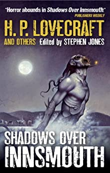 Shadows over Innsmouth by Collected Authors