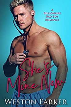 She's Mine Now by Weston Parker