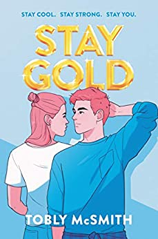 Stay Gold by Tobly McSmith