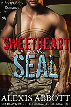 Sweetheart for the SEAL by Alexis Abbott