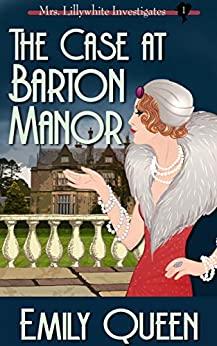 The Case at Barton Manor