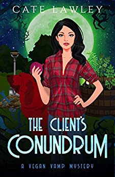 The Client's Conundrum by Cate Lawley