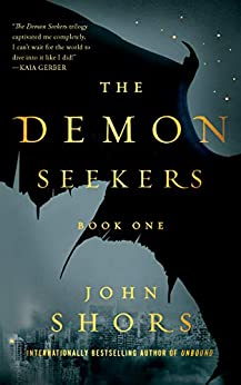 The Demon Seekers by John Shors