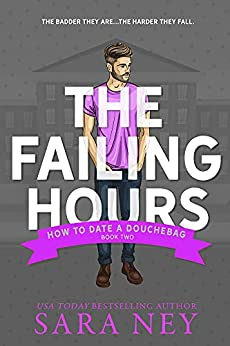 The Failing Hours by Sara Ney