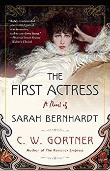The First Actress by C.W. Gortner