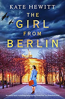 The Girl from Berlin by Kate Hewitt