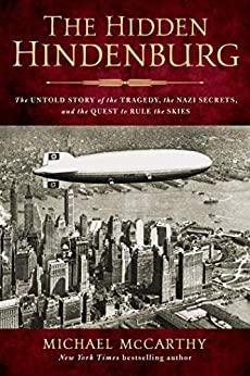 The Hidden Hindenburg by Michael McCarthy