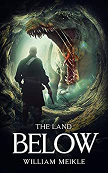 The Land Below by William Meikle