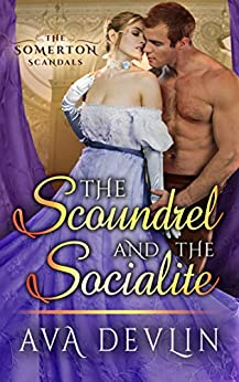 The Scoundrel and the Socialite by Ava Devlin