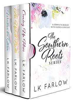 The Southern Roots Series by LK Farlow