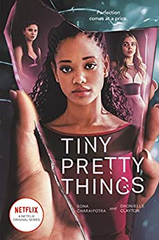 Tiny Pretty Things by Dhonielle Clayton