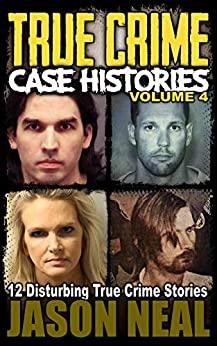 True Crime Case Histories