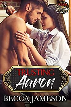 Trusting Aaron by Becca Jameson