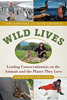 Wild Lives by Lori Robinson