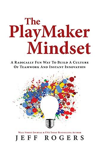 The Playmaker Mindset