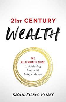 21st Century Wealth by Rachel Podnos O'Leary
