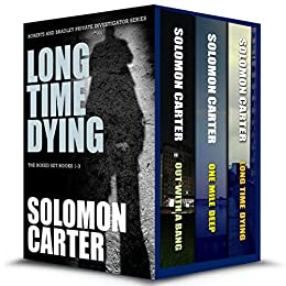 Long Time Dying (Books 1-3)