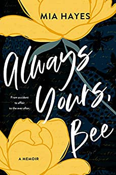 Always Yours, Bee