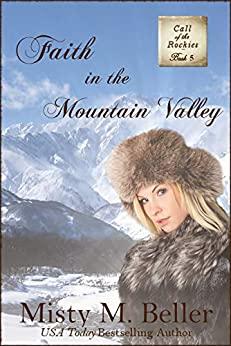 Faith in the Mountain Valley