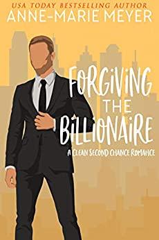 Forgiving the Billionaire