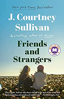 Friends and Strangers