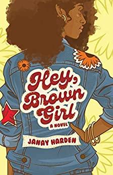 Hey, Brown Girl