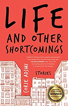 Life and Other Shortcomings
