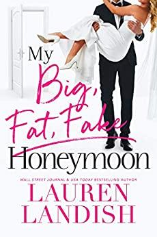 My Big, Fat, Fake Honeymoon