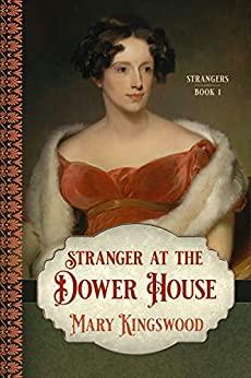 Stranger at the Dower House