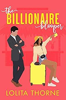 The Billionaire Blooper