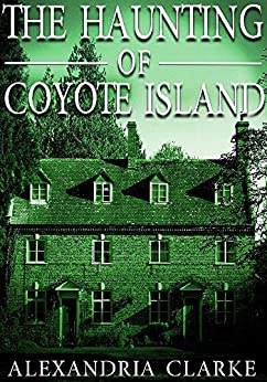 The Haunting of Coyote Island