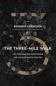 The Three-Mile Walk