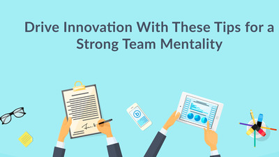 Booth blog drive innovation these tips for strong team mentality 1443105388820